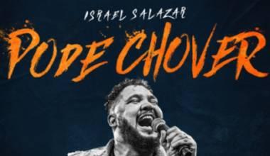 """Israel Salazar apresenta videoclipe da canção """"Pode Chover"""""""