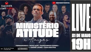 Ministério Atitude lança single e live com amigos em meio à Pandemia - Acender, Queimar, Consumir