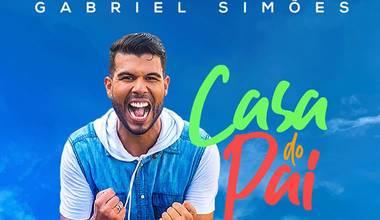 Pr. Gabriel Simões divulga clipe de seu novo single - Casa do Pai