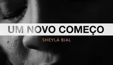 Sheyla Bial lança interpreta canção de Ludmila Ferber - Um Novo Começo