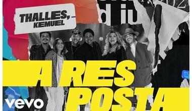 Thalles lança clipe com participação de Kemuel - A Resposta