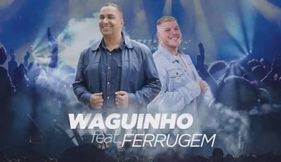 Waguinho lança single com participação de Ferrugem