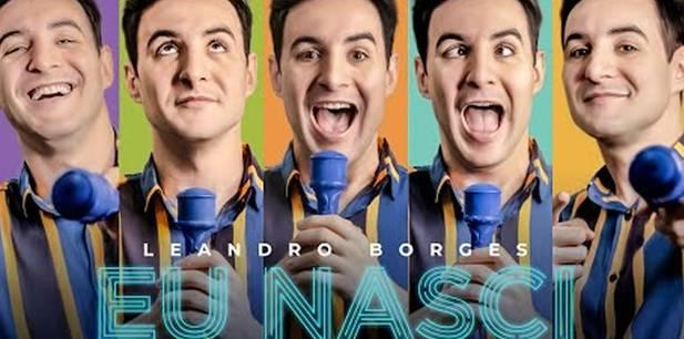 Leandro Borges lança novo single - Eu Nasci