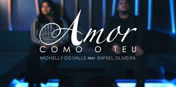 Michelly do Valle lança novo single autoral - Amor Como o Teu