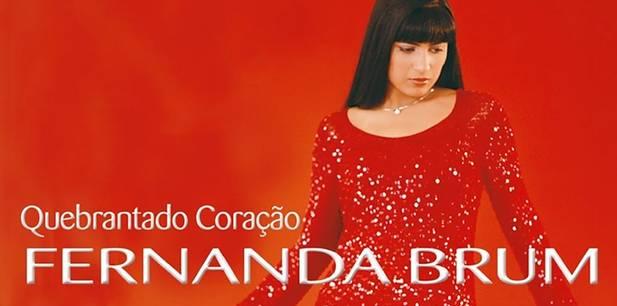 Relembre os 17 anos de um dos álbuns de maior destaque de Fernanda Brum - Quebrantado Coração