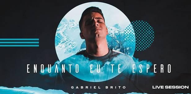 Gabriel Brito. lança novo clipe - Enquanto Eu Te Espero