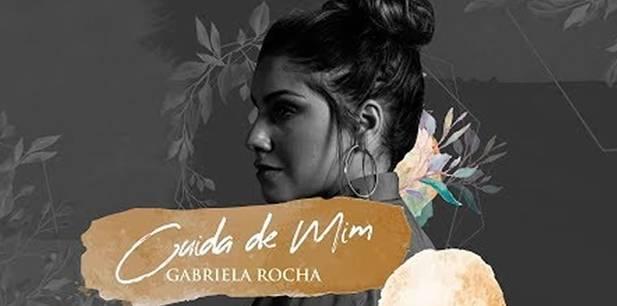 Gabriela Rocha lança novo lyric vídeo - Cuida de Mim