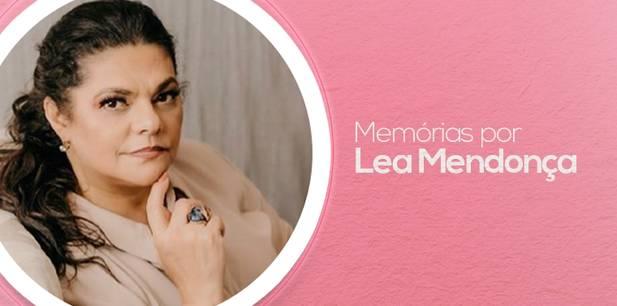 Memórias por Léa Mendonça - parte 2 - Porque as pessoas sofrem?