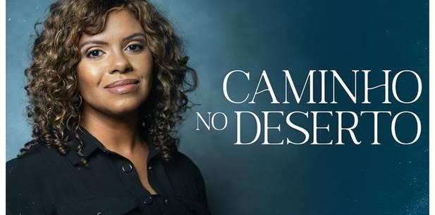 Nívea Soares lança novo clipe - Caminho no Deserto