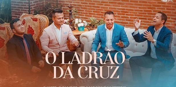 Marcos e Matteus lançam single com participação de Daniel e Samuel - O Ladrão da Cruz