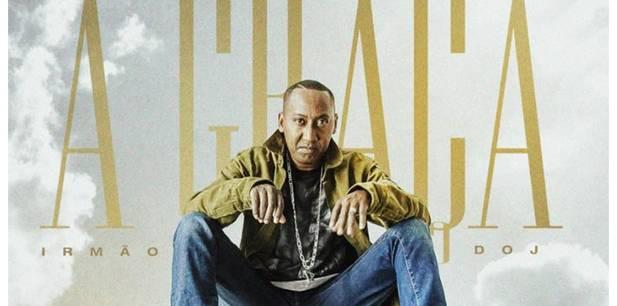 O rapper Irmão DOJ lança seu segundo single pela MM7 - A Graça