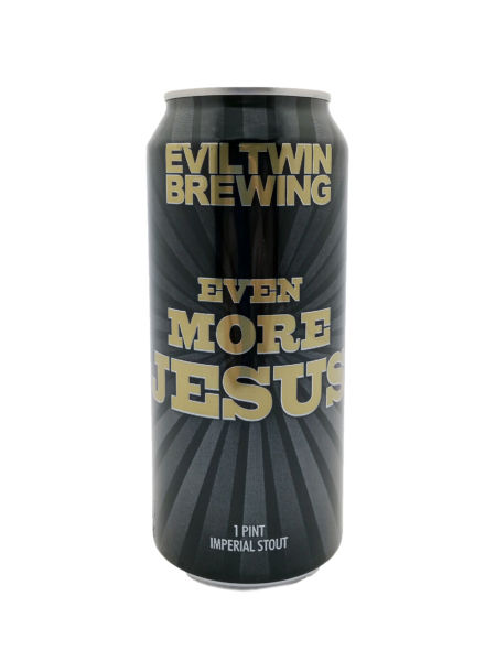 Even More Jesus Evil Twin Brewing