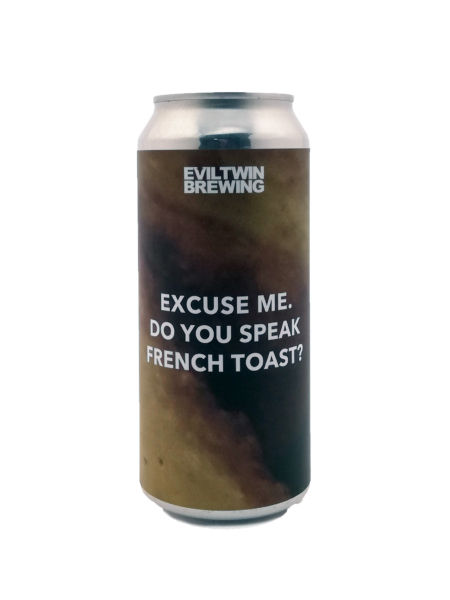 Excuse Me, Do You Speak French Toast? Evil Twin Brewing