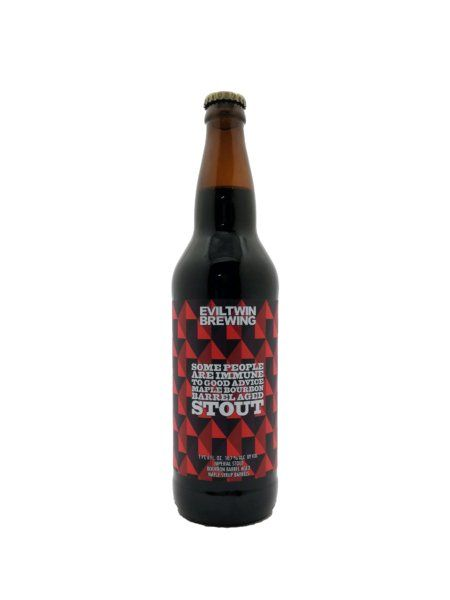 Some People Are Immune To Good Advice Maple Bourbon Barrel Aged Imperial Maple Stout Evil Twin Brewing