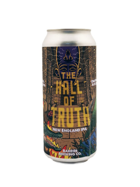 The Hall of Truth Barrier Brewing Company