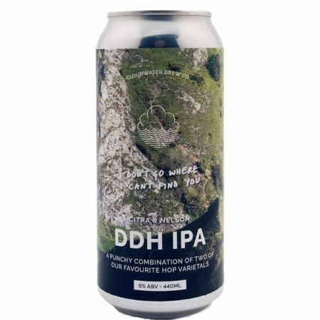 Don't Go Where I Can't Find You Cloudwater Brew Co.