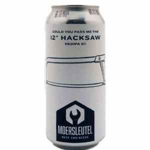 """Could You Pass Me The 12"""" Hacksaw Moersleutel Craft Brewery"""