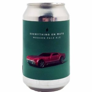 EVERYTHING ON MUTE Garage Beer Co.