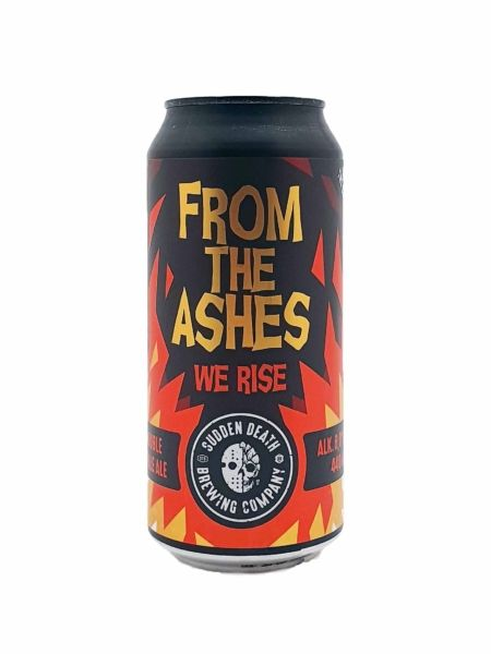 From the Ashes (we Rise) Sudden Death Brewing Co.