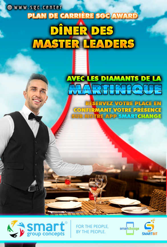 DÎNER DES MASTER LEADERS MARTINIQUE (ONLY MASTER LEADER)