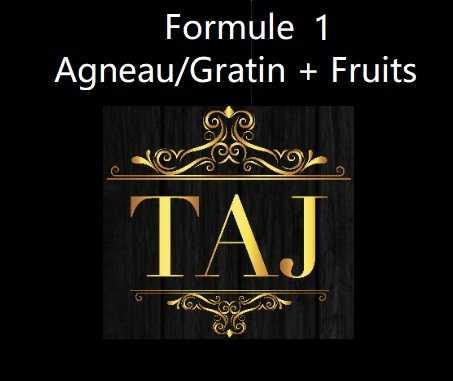 Formule 1 AGNEAU / GRATIN + FRUITS