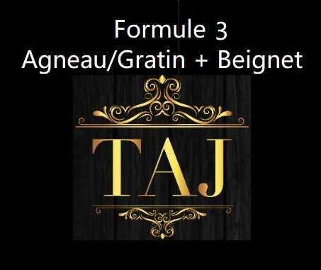 Formule 3  AGNEAU/GRATIN + BEIGNETS