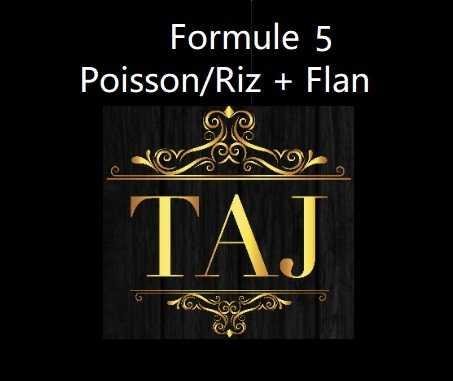 Formule 5  POISSON / RIZ + FLAN