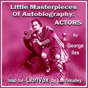 Little Masterpieces of Autobiography: Actors