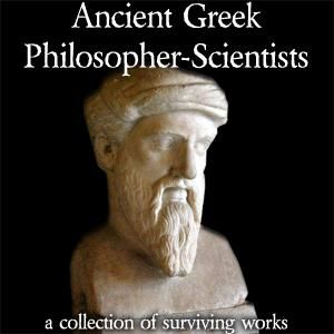 Ancient Greek Philosopher-Scientists