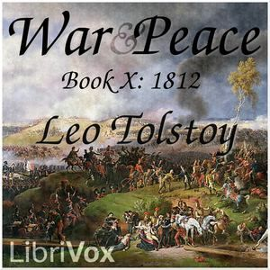 War and Peace, Book 10: 1812
