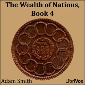 Wealth of Nations, Book 4