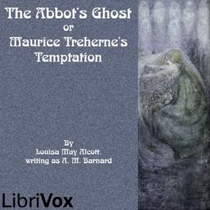 Abbot's Ghost or Maurice Treherne's Temptation