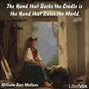 Hand that Rocks the Cradle is the Hand that Rules the World