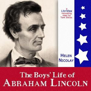 Boys' Life of Abraham Lincoln