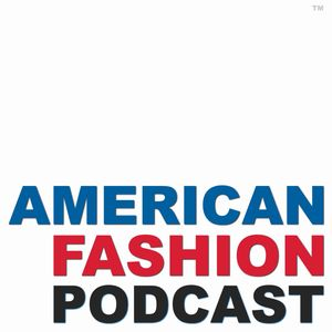 American Fashion Podcast