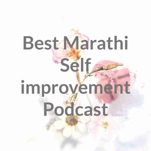 Best Marathi Self improvement Podcast