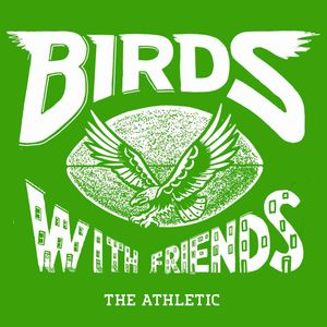 Birds With Friends: A show about the Philadelphia Eagles