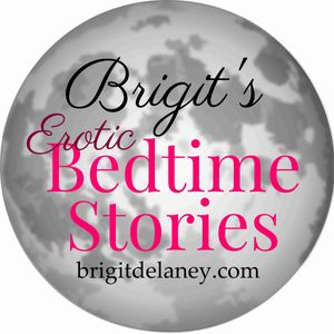Brigit's Erotic Bedtime Stories