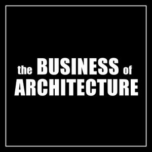 Business of Architecture Podcast