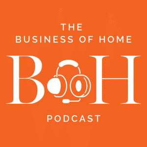 Business of Home Podcast
