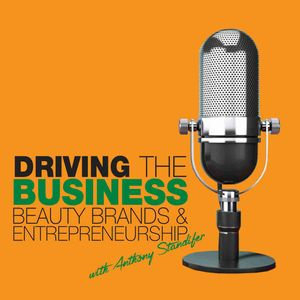 Driving the Business: Beauty Brands & Entrepreneurship