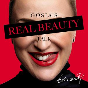 GOSIA´S REAL BEAUTY TALK.