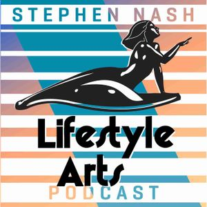 Lifestyle Arts Podcast with Stephen Nash | Dating Advice, Lifestyle Design & Self Improvement for Men