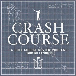 No Laying Up: Crash Course