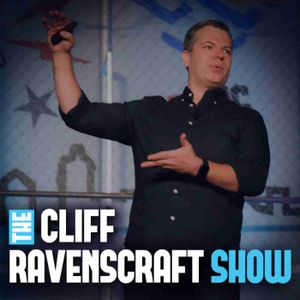 The Cliff Ravenscraft Show | Take Your Message, Your Business and Your Life To The Next Level