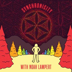 Synchronicity with Noah Lampert