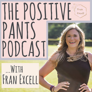 The Positive Pants Podcast