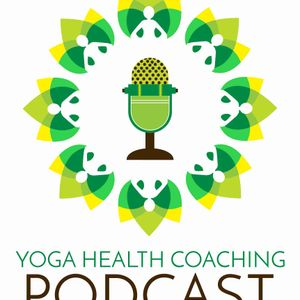 The Yoga Health Coaching Podcast with Cate Stillman