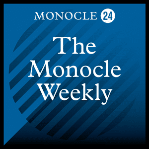 Monocle 24: The Monocle Weekly