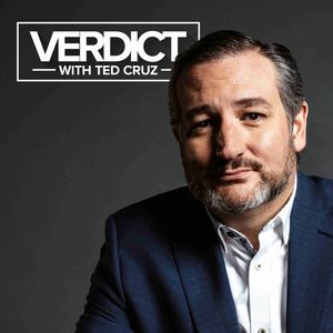 Verdict with Ted Cruz